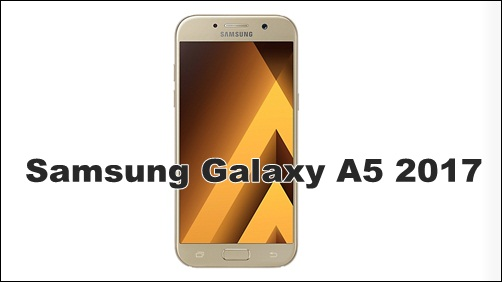 How to Root Samsung Galaxy A5 2017 without PC